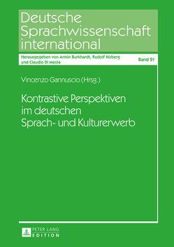 Kontrastive Perspektiven im deutschen Sprach- und Kulturerwerb von Gannuscio,  Vincenzo