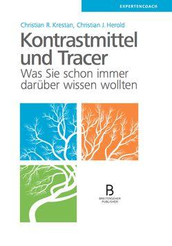 Kontrastmittel und Tracer von Herold,  Christian J., Krestan,  Christian R.