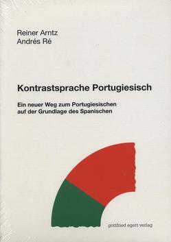 Kontrastsprache Portugiesisch von Arntz,  Reiner, Ré,  Andrés