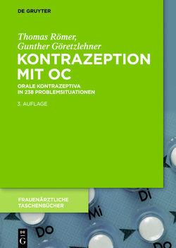 Kontrazeption mit OC von Göretzlehner,  Gunther, Römer,  Thomas