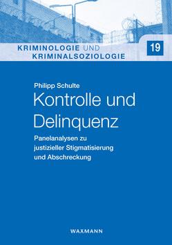 Kontrolle und Delinquenz von Schulte,  Philipp