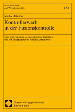 Kontrollerwerb in der Fusionskontrolle von Ulshöfer,  Matthias
