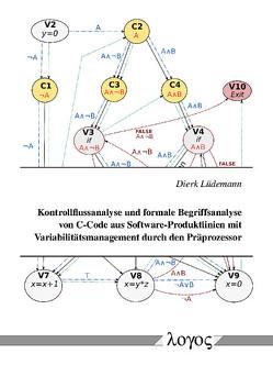 Kontrollflussanalyse und formale Begriffsanalyse von C-Code aus Software-Produktlinien mit Variabilitätsmanagement durch den Präprozessor von Lüdemann,  Dierk