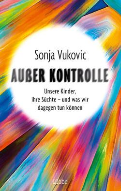 Außer Kontrolle von Vukovic,  Sonja