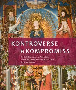 Kontroverse & Kompromiss von Bornschein,  Falko, Leuschner,  Eckhard, Schierz,  Kai Uwe