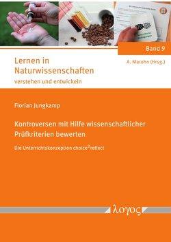 Kontroversen mit Hilfe wissenschaftlicher Prüfkriterien bewerten von Jungkamp,  Florian
