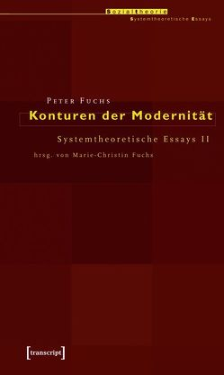 Konturen der Modernität von Fuchs,  Peter