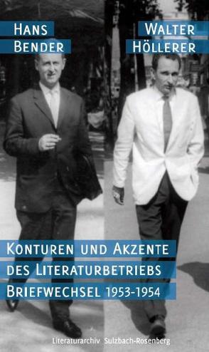 Konturen und Akzente des Literaturbetriebs von Bender,  Hans, Gnosa,  Ralf, Hehl,  Michael Peter, Höllerer,  Walter, Krüger,  Michael