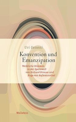 Konvention und Emanzipation von Ganani,  Uri, Lemke,  Markus