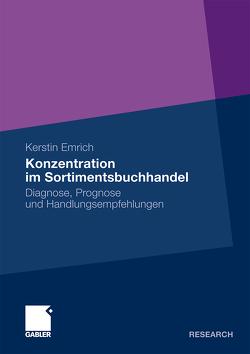 Konzentration im Sortimentsbuchhandel von Emrich,  Kerstin