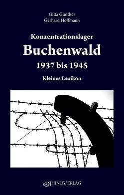 Konzentrationslager Buchenwald 1937–1945 von Günther,  Gitta, Hoffmann,  Gerhardt