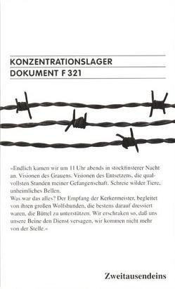 Konzentrationslager Dokument F 321 für den Internationalen Militärgerichtshof Nürnberg von Neitzke,  Peter, Weinmann,  Martin