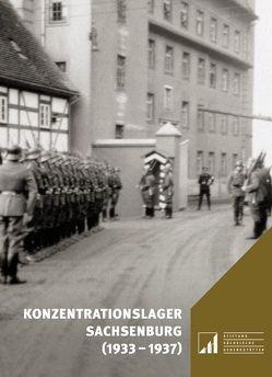 Konzentrationslager Sachsenburg (1933–1937) von Pampel,  Bert, Schmeitzner,  Mike