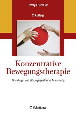 Konzentrative Bewegungstherapie von Schmidt,  Evelyn