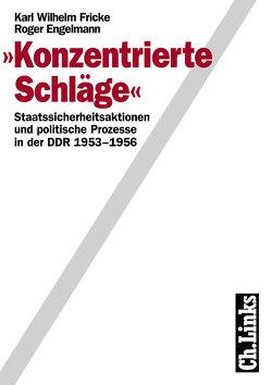 Konzentrierte Schläge von Engelmann,  Roger, Fricke,  Karl Wilhelm