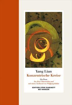 Konzentrische Kreise von Kubin,  Wolfgang, Yang,  Lian
