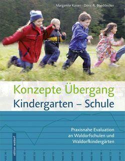 Konzept Übergang Kindergarten – Schule von Boeddecker,  Doris A, Kaiser,  Margarete