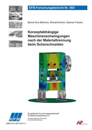 Konzeptabhängige Maschinenschwingungen nach der Materialtrennung beim Scherschneiden von Behrens,  Bernd-Arno, Friesen,  Dietmar, Krimm,  Richard