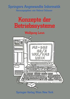 Konzepte der Betriebssysteme von Laun,  Wolfgang