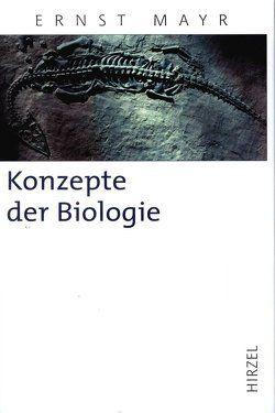 Konzepte der Biologie von Glaubrecht,  Matthias, Mayr,  Ernst, Warmuth,  Susanne