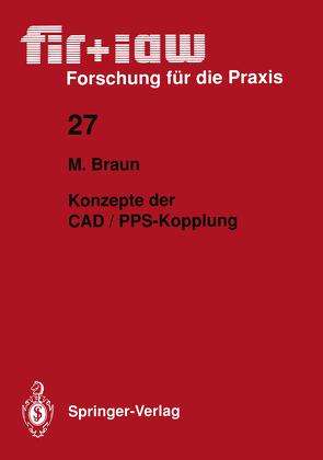 Konzepte der CAD / PPS-Kopplung von Braun,  Markus