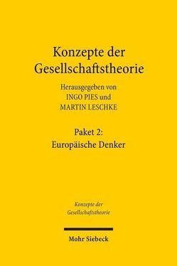 Konzepte der Gesellschaftstheorie: Europäische Denker von Leschke,  Martin, Pies,  Ingo