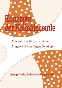 Konzepte der Kolloidchemie von Kohlschütter,  Hans W., Steinkopff,  Jürgen