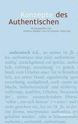 Konzepte des Authentischen von Kämper,  Heidrun, Voigt-Goy,  Christopher