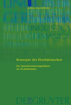 Konzepte des Hochdeutschen von Faulstich,  Katja