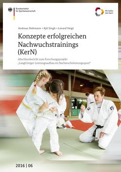 Konzepte erfolgreichen Nachwuchstrainings (KerN) von Hohmann,  Andreas, Singh,  Ajit, Voigt,  Lenard