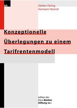 Konzeptionelle Überlegungen zu einem Tarifrentenmodell von Döring,  Diether, Henrich,  Hermann