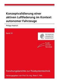Konzeptvalidierung einer aktiven Luftfederung im Kontext autonomer Fahrzeuge von Hedrich,  Philipp