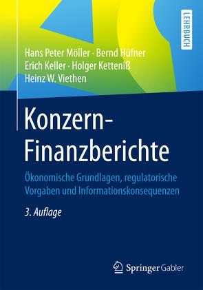 Konzern-Finanzberichte von Hüfner,  Bernd, Keller,  Erich, Ketteniß,  Holger, Möller,  Hans-Peter, Viethen,  Heinz W.