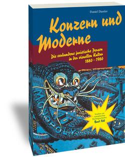 Konzern und Moderne von Damler,  Daniel