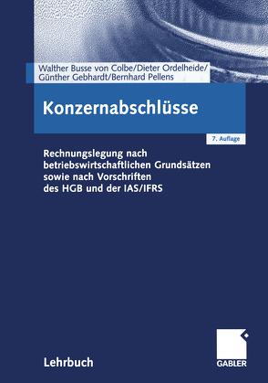 Konzernabschlüsse von Busse von Colbe,  Walther, Gebhardt,  Günther, Ordelheide,  Monika, Pellens,  Bernhard, Schulte,  Jörn, Schurbohm,  Anne
