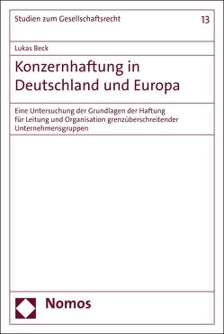 Konzernhaftung in Deutschland und Europa von Beck,  Lukas