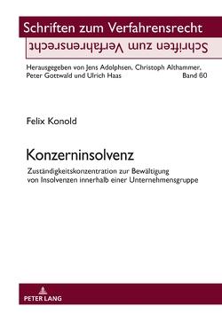 Konzerninsolvenz von Gottwald,  Peter, Konold,  Felix
