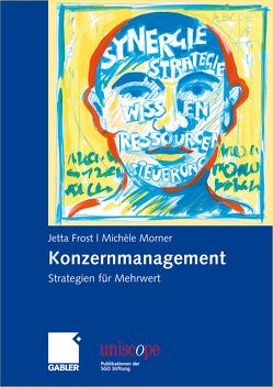 Konzernmanagement von Frost,  Jetta, Morner,  Michèle
