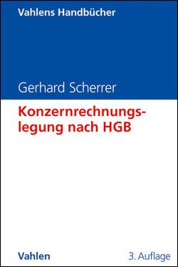 Konzernrechnungslegung nach HGB von Scherrer,  Gerhard