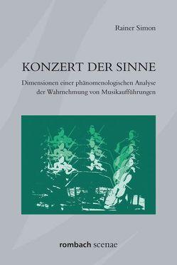 Konzert der Sinne von Simon,  Rainer