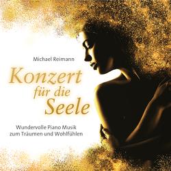 Konzert für die Seele von Reimann,  Michael