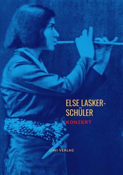 Konzert von Lasker-Schüler,  Else