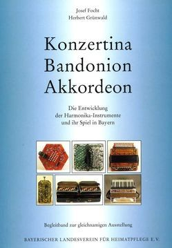 Konzertina, Bandonion, Akkordeon von Focht,  Josef, Grünwald,  Herbert, Krickeberg,  Dieter, Oriwohl,  Karl