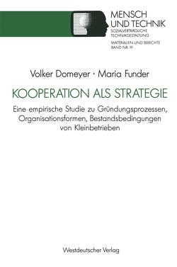 Kooperation als Strategie von Domeyer,  Volker, Funder,  Maria