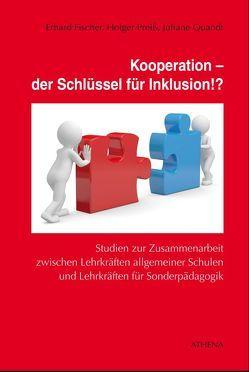 Kooperation – der Schlüssel für Inklusion!? von Fischer,  Erhard, Preiss,  Holger, Quandt,  Juliane