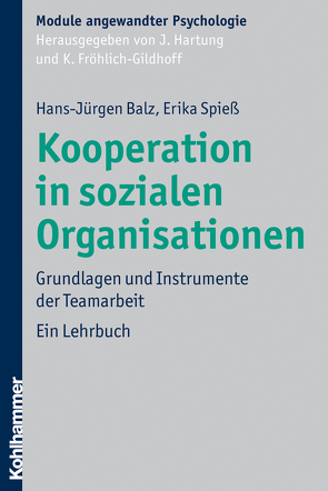 Kooperation in sozialen Organisationen von Balz,  Hans-Jürgen, Fröhlich-Gildhoff,  Klaus, Hartung,  Johanna, Spieß,  Erika