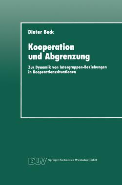 Kooperation und Abgrenzung von Beck,  Dieter
