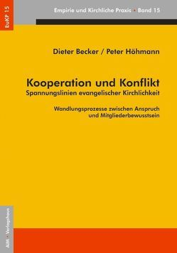 Kooperation und Konflikt von Becker,  Dieter, Höhmann,  Peter