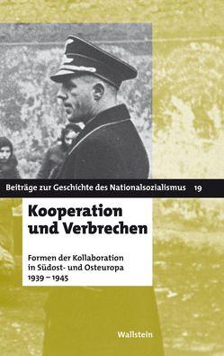 Kooperation und Verbrechen von Dieckmann,  Christoph, Quinkert,  Babette, Tönsmeyer,  Tatjana
