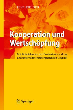 Kooperation und Wertschöpfung von Krüger,  Jens